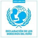 Declaración Universal de los derechos humanos y de los derechos del niño