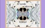 Poema : Y el Verbo se hizo Verso